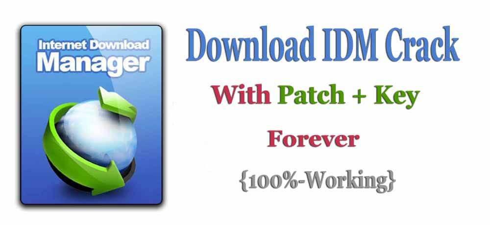 IDM Crack Key 2021 Free Download (100% Working) [ Latest ]